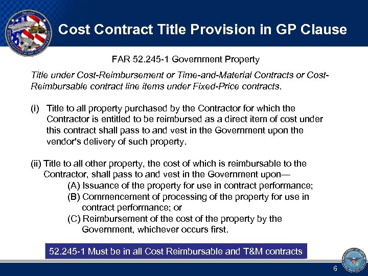 Cost Contract Title Provision in GP Clause FAR 52. 245 -1 Government Property Title