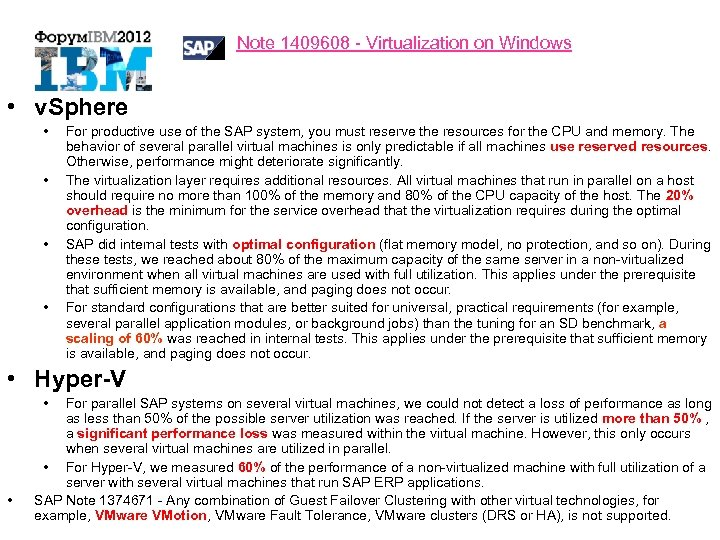 Note 1409608 - Virtualization on Windows • v. Sphere • • For productive use