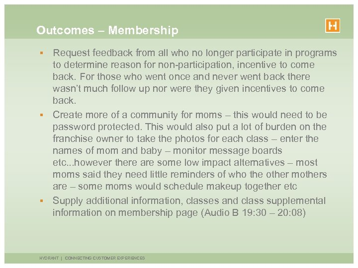 Outcomes – Membership Request feedback from all who no longer participate in programs to
