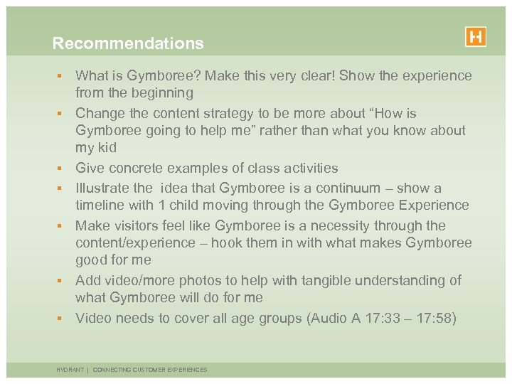 Recommendations § § § § What is Gymboree? Make this very clear! Show the