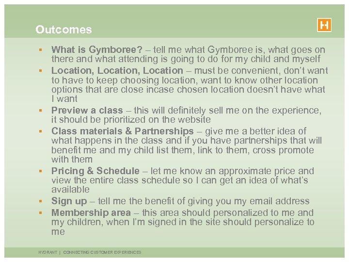 Outcomes § § § § What is Gymboree? – tell me what Gymboree is,