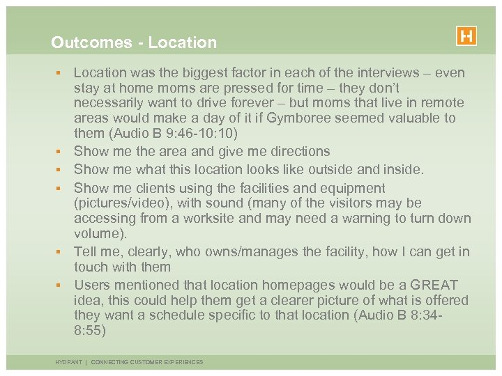Outcomes - Location § § § Location was the biggest factor in each of
