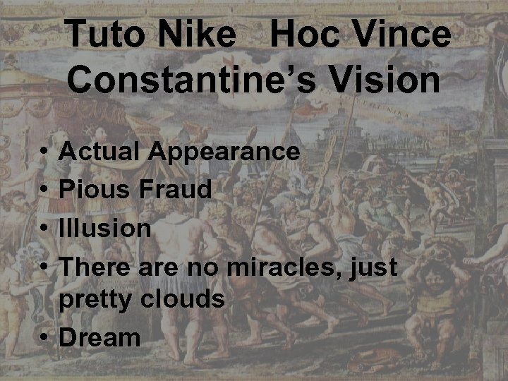 Tuto Nike Hoc Vince Constantine's Vision • • Actual Appearance Pious Fraud Illusion There