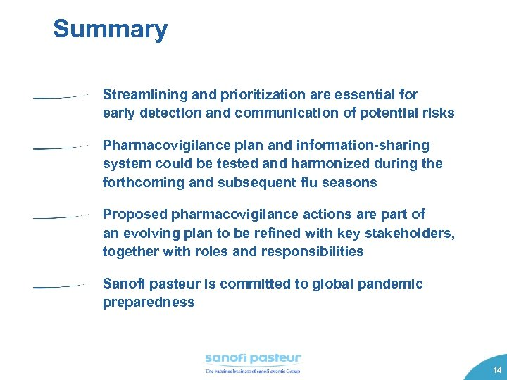Summary Streamlining and prioritization are essential for early detection and communication of potential risks