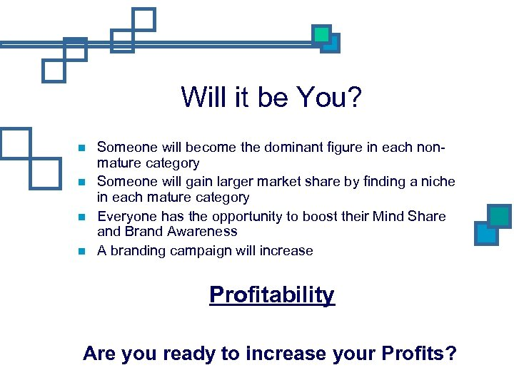 Will it be You? Someone will become the dominant figure in each nonmature category