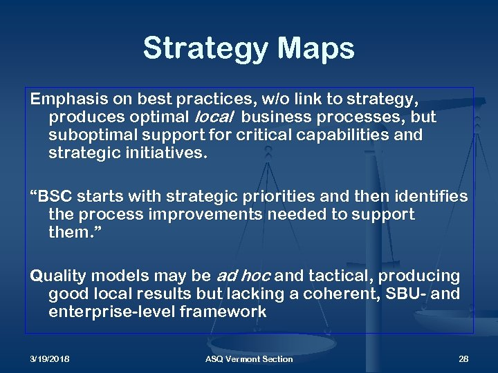 Strategy Maps Emphasis on best practices, w/o link to strategy, produces optimal local business
