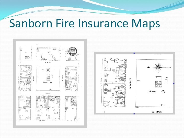 Sanborn Fire Insurance Maps