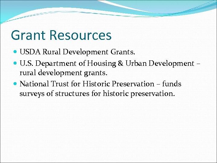 Grant Resources USDA Rural Development Grants. U. S. Department of Housing & Urban Development