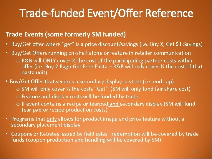 """Trade-funded Event/Offer Reference Trade Events (some formerly SM funded) • Buy/Get offer where """"get"""""""