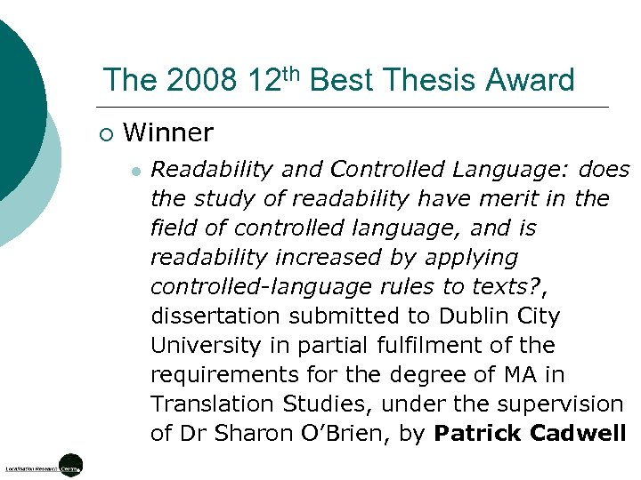 The 2008 12 th Best Thesis Award ¡ Winner l Readability and Controlled Language: