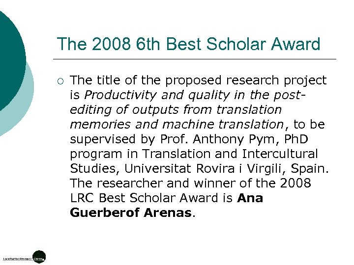 The 2008 6 th Best Scholar Award ¡ The title of the proposed research