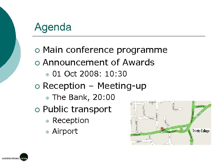 Agenda Main conference programme ¡ Announcement of Awards ¡ l ¡ Reception – Meeting-up