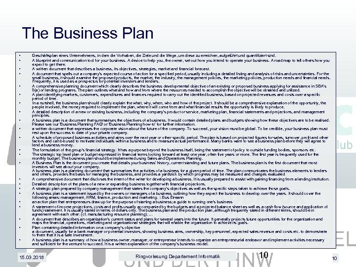 The Business Plan • • • • • • Geschäftsplan eines Unternehmens, in dem