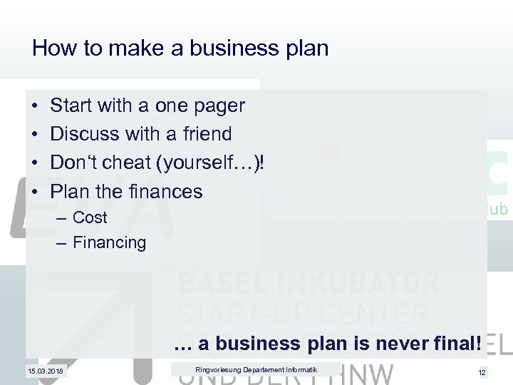 How to make a business plan • • Start with a one pager Discuss