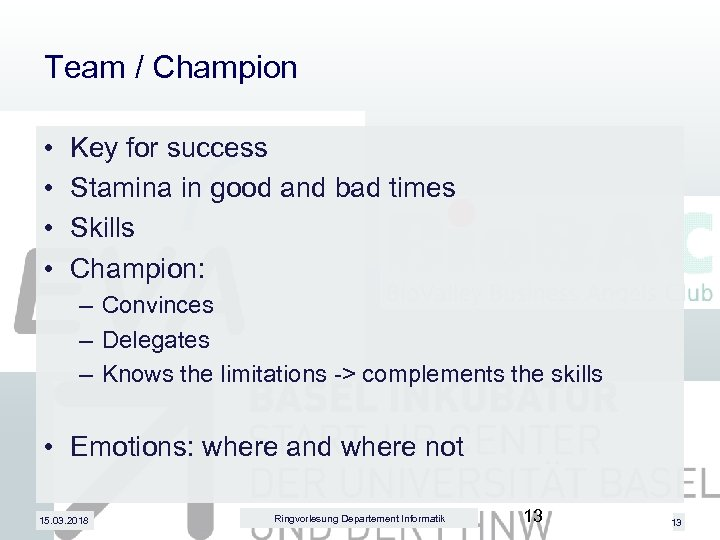Team / Champion • • Key for success Stamina in good and bad times