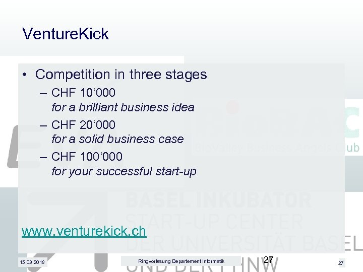 Venture. Kick • Competition in three stages – CHF 10' 000 for a brilliant