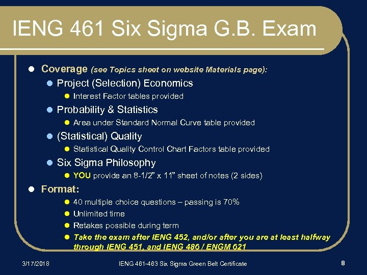 IENG 461 Six Sigma G. B. Exam l Coverage (see Topics sheet on website