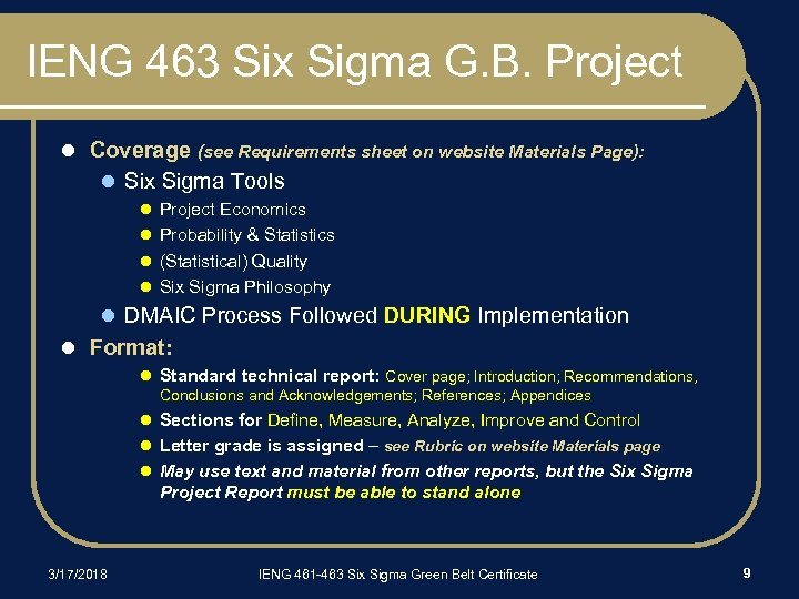 IENG 463 Six Sigma G. B. Project l Coverage (see Requirements sheet on website