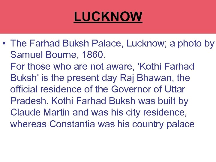 LUCKNOW RAJ BHAWAN • The Farhad Buksh Palace, Lucknow; a photo by Samuel Bourne,