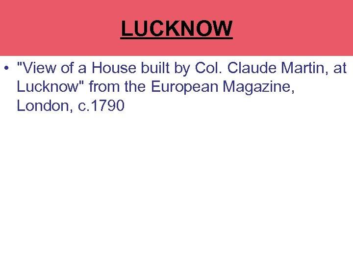 LA MARTINERE COLLEGE LUCKNOW •