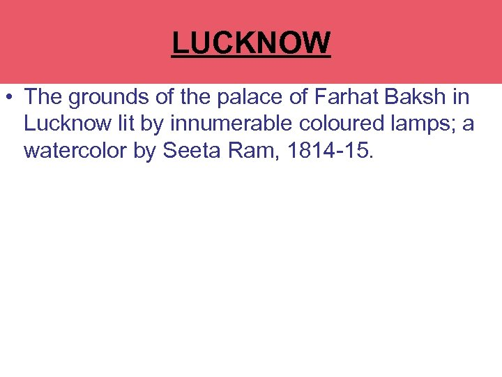 RAJ BHAWAN LUCKNOW • The grounds of the palace of Farhat Baksh in Lucknow