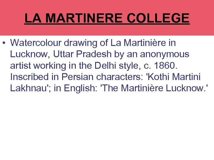 LA MARTINERE COLLEGE • Watercolour drawing of La Martinière in Lucknow, Uttar Pradesh by