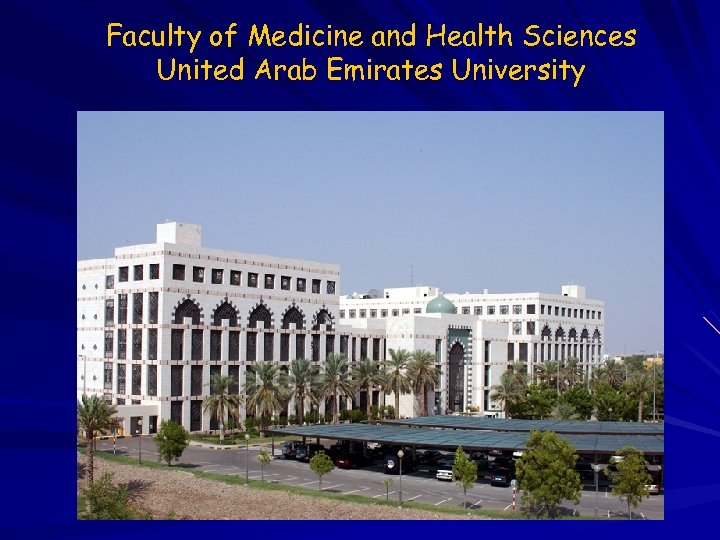 Faculty of Medicine and Health Sciences United Arab Emirates University