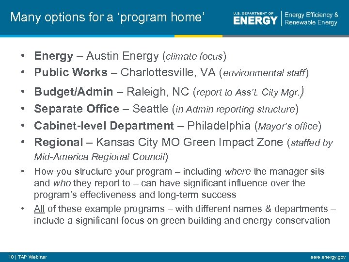 Many options for a 'program home' • Energy – Austin Energy (climate focus) •