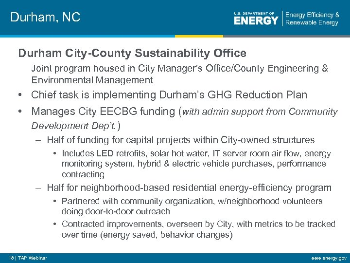 Durham, NC Durham City-County Sustainability Office Joint program housed in City Manager's Office/County Engineering