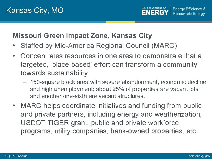 Kansas City, MO Missouri Green Impact Zone, Kansas City • Staffed by Mid-America Regional