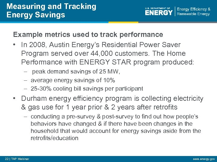 Measuring and Tracking Energy Savings Example metrics used to track performance • In 2008,