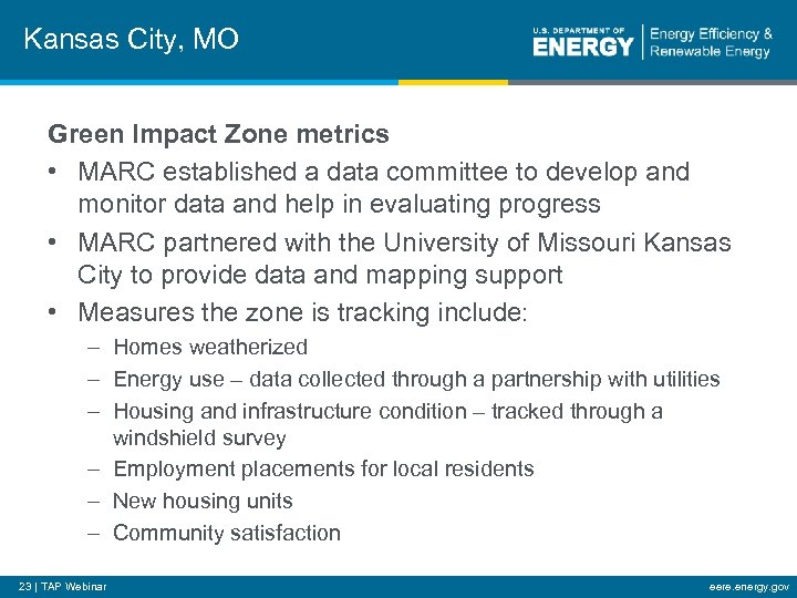 Kansas City, MO Green Impact Zone metrics • MARC established a data committee to