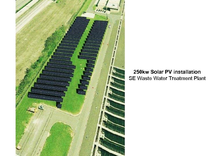 250 kw Solar PV installation SE Waste Water Treatment Plant