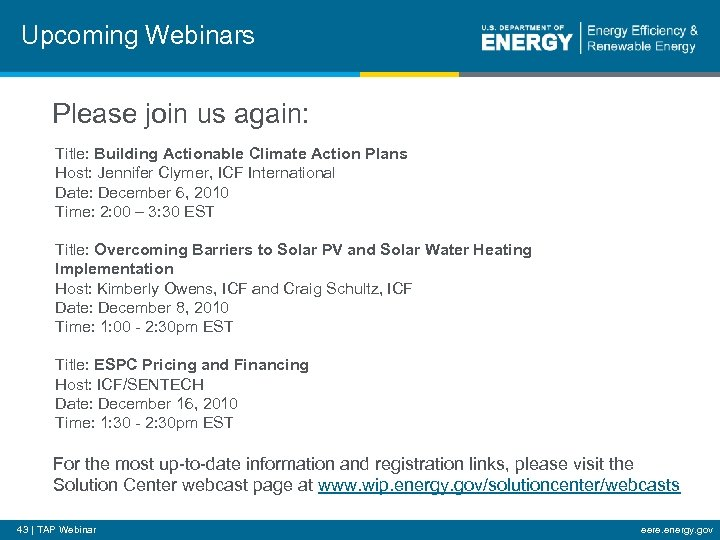 Upcoming Webinars Please join us again: Title: Building Actionable Climate Action Plans Host: Jennifer