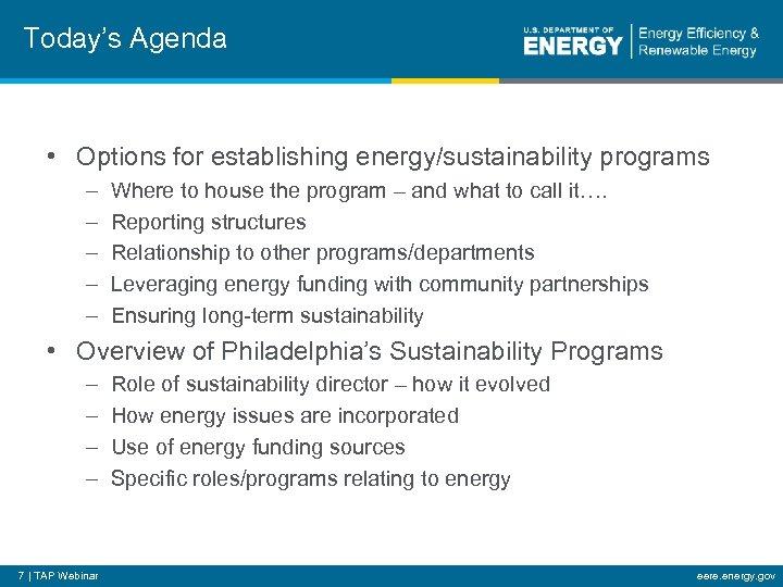 Today's Agenda • Options for establishing energy/sustainability programs – – – Where to house