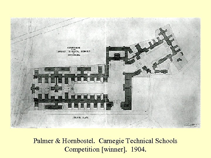 Palmer & Hornbostel. Carnegie Technical Schools Competition [winner]. 1904.