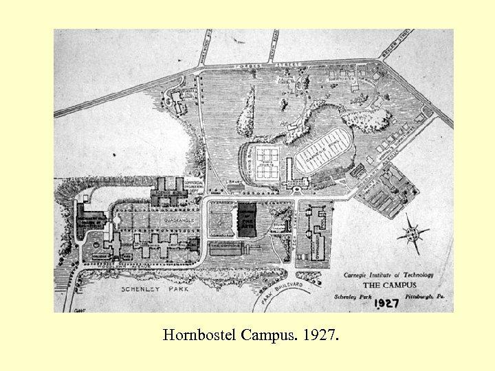 Hornbostel Campus. 1927.