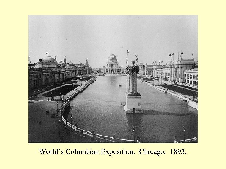 World's Columbian Exposition. Chicago. 1893.