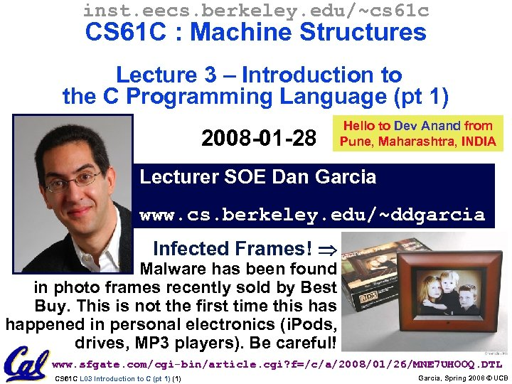 inst. eecs. berkeley. edu/~cs 61 c CS 61 C : Machine Structures Lecture 3
