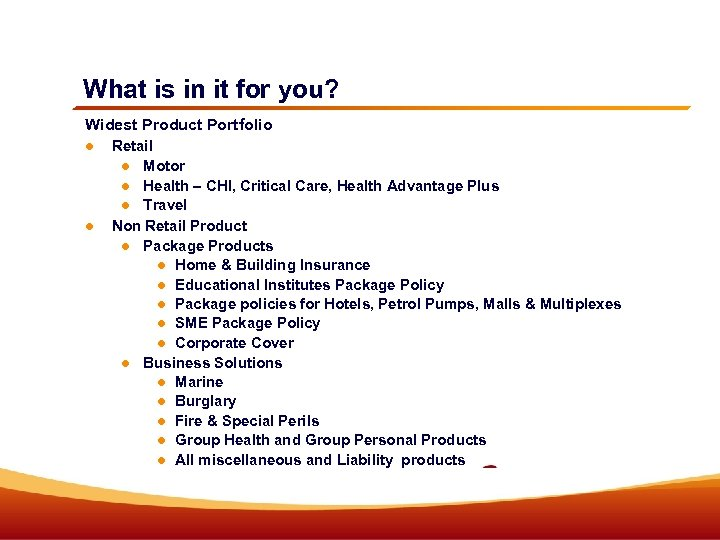 What is in it for you? Widest Product Portfolio Retail Motor Health – CHI,
