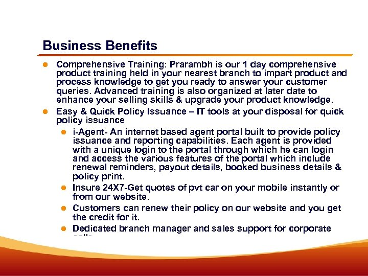 Business Benefits Comprehensive Training: Prarambh is our 1 day comprehensive product training held in