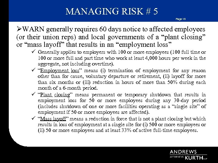 MANAGING RISK # 5 Page 18 ØWARN generally requires 60 days notice to affected