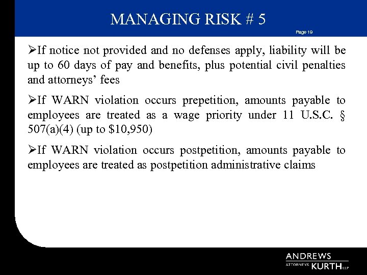 MANAGING RISK # 5 Page 19 ØIf notice not provided and no defenses apply,