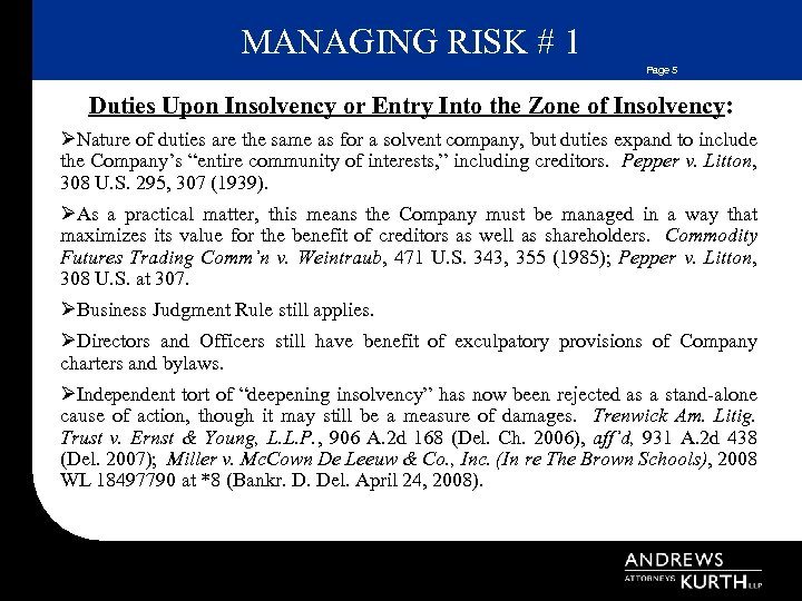 MANAGING RISK # 1 Page 5 Duties Upon Insolvency or Entry Into the Zone