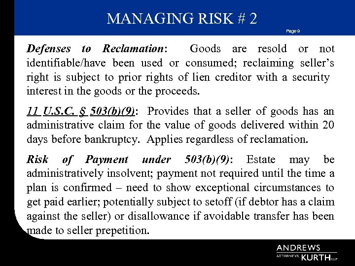MANAGING RISK # 2 Page 9 Defenses to Reclamation: Goods are resold or not