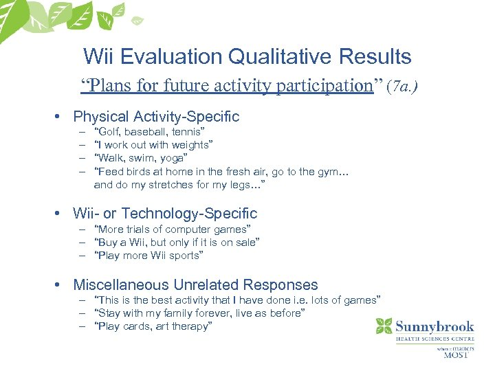 "Wii Evaluation Qualitative Results ""Plans for future activity participation"" (7 a. ) • Physical"