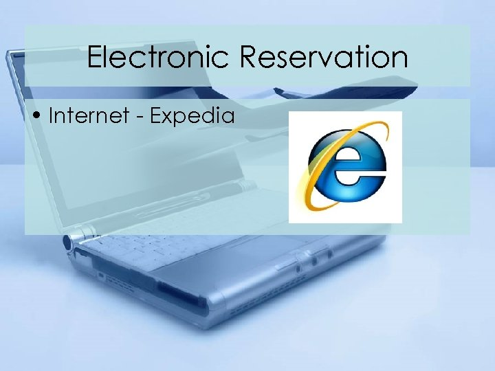 Electronic Reservation • Internet - Expedia