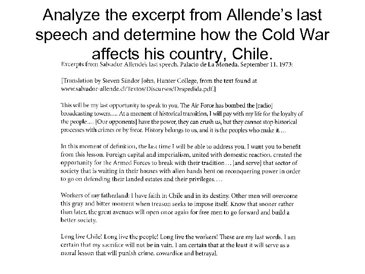 Analyze the excerpt from Allende's last speech and determine how the Cold War affects