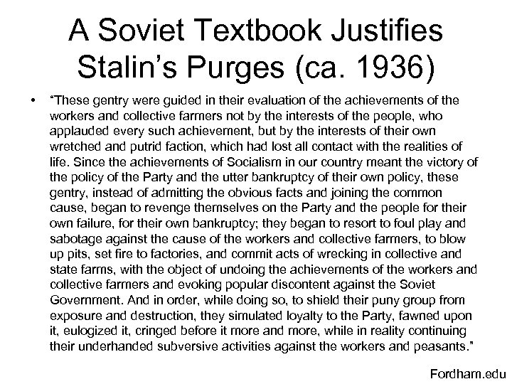 "A Soviet Textbook Justifies Stalin's Purges (ca. 1936) • ""These gentry were guided in"