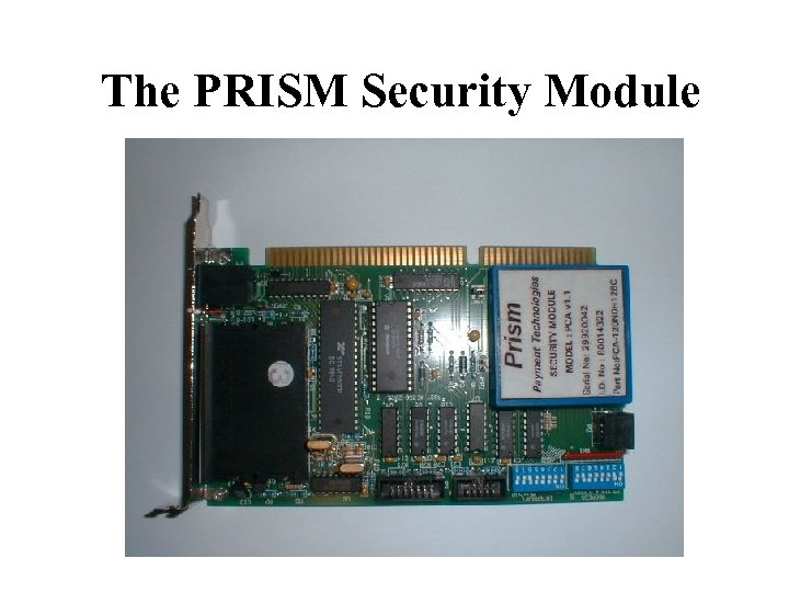 The PRISM Security Module